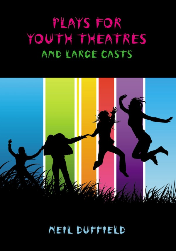 Plays for Youth Theatres & Large Casts