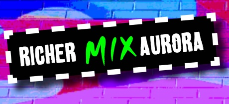 Richer Mix Aurora: New plays and writers