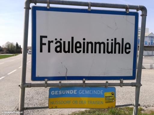 Fräuleinmühle Niederösterreich - lustige Ortsschilder Österreich