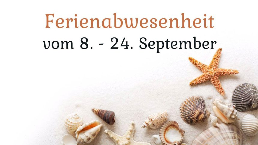 ferienabwesenheit september 2017