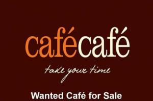 Wanted Cafe for Sale