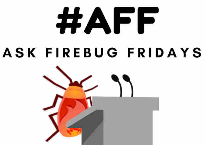 Ask Firebug Fridays 20