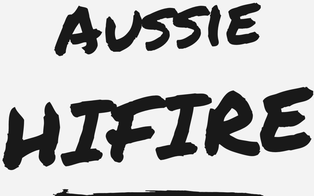 Podcast – Aussie HIFIRE