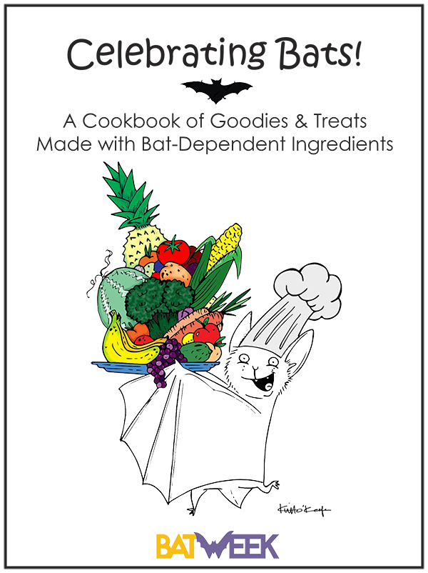Celebrating Bats! A Cookbook of Goodies & Treats Made with Bat-D