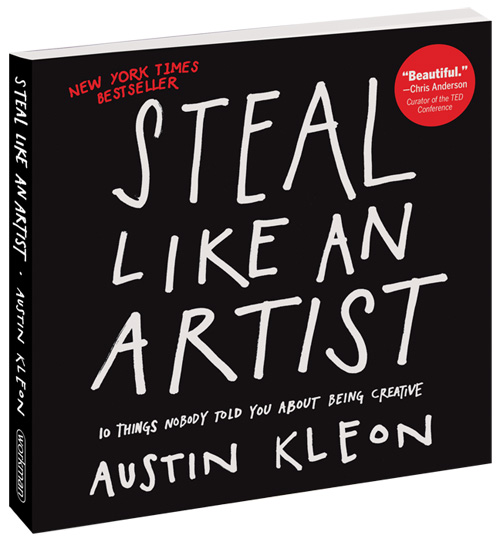Steal like and artist by Austin Kleon