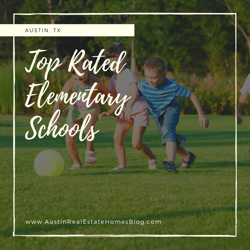 top rated elementary schools in austin tx