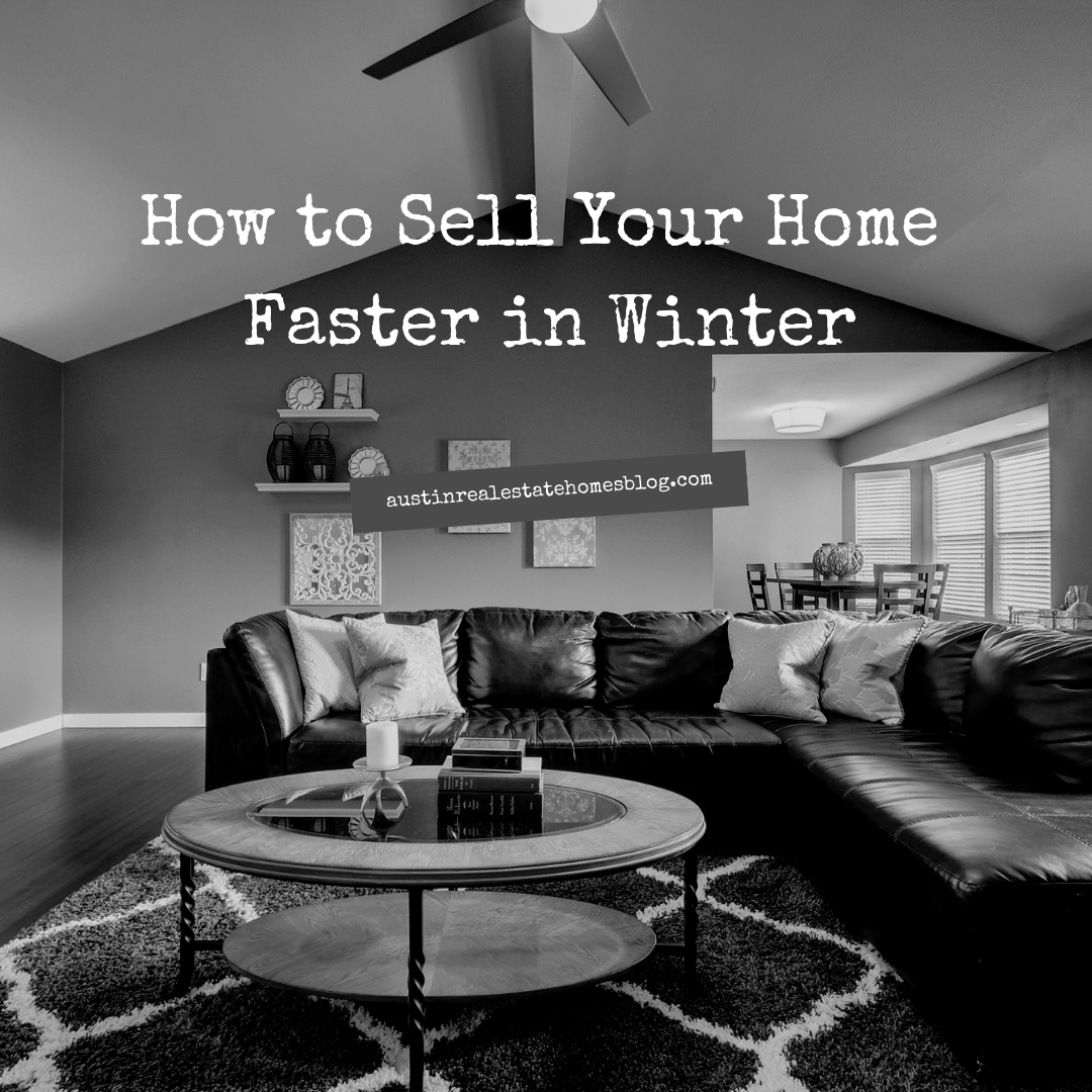 how to sell home faster winter