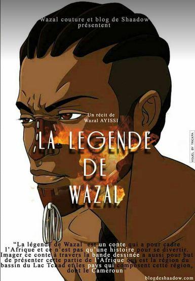 La légende de Wazal par Wazal Ayissi  (4/4)