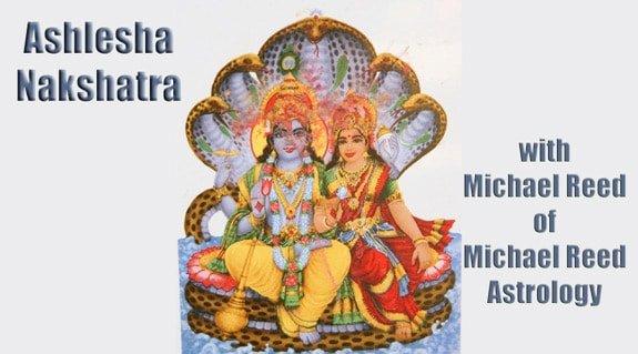Interpreting the Nakshatras Series - Ashlesha Nakshatra 9 of 27