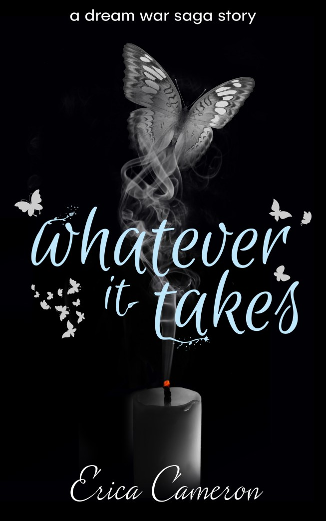WHATEVER IT TAKES - Erica Cameron