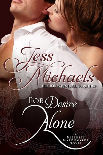 For Desire Alone by Jess Michaels