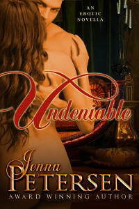 Undeniable by Jenna Petersen
