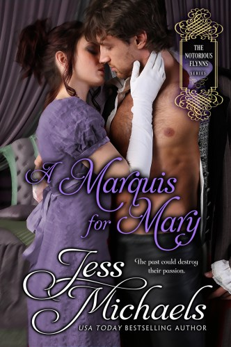 A Marquis for Mary by Jess Michaels