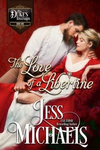 The Love of a Libertine by Jess Michaels