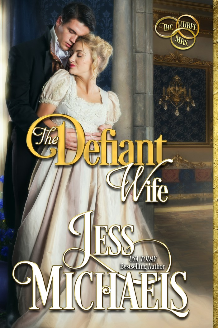 The Defiant Wife by Jess Michaels