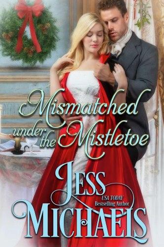 Mismatched Under the Mistletoe by Jess Michaels