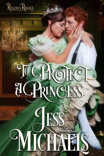 To Protect a Princess by Jess Michaels