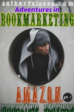 Adventures in Bookmarketing – Amazon Marketing Services, Pt 1