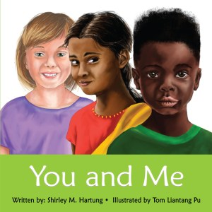 The cover of You and Me features three smiling children of different races and the title You and Me.