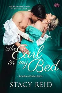 The Earl in my Bed by Stacy Reid cover