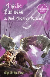 Angelic Business 3. Pink, Angel or Demon?