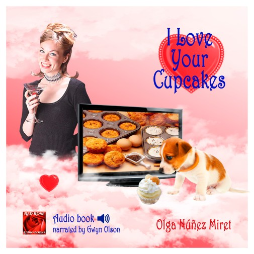 I Love Your Cupcakes Audiobook narrated by Glyn Olson