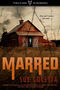Marred by Sue Coletta