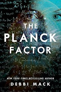 The Planck Factor by Debbi Mack