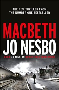 Review of Macbeth by Jo Nesbo