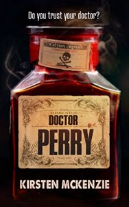 Book review of Doctor Perry by Kirsten McKenzie