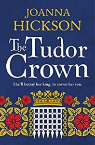 Book review. The Tudor Crown by Joanna Hickson