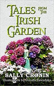 Tales From the Irish Garden by Sally Cronin  (Author), Donata Zawadzka (Illustrator)