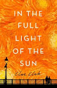In the Full Light of the Sun by Clare Clark