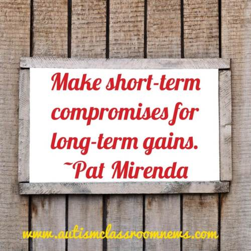 With behavioral support, it's important to make short-term compromises in order to get long-term behavioral change.