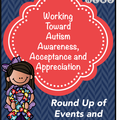 Working Toward Autism Awareness, Acceptance and Appreciation: NAAM15