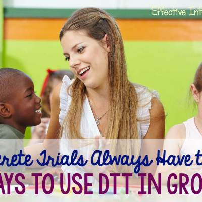 Does DTT Have to be 1-1? 3 Ways to Provide Discrete Trials in a Group
