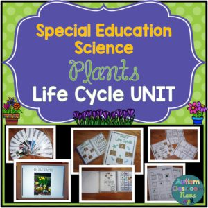 Special Education Science Plants Life Cycle