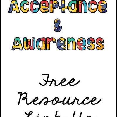Autism Acceptance Freebie Link Up 2017