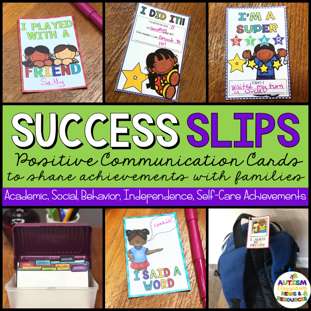 If you are a special education teacher you have probably tried looked for quick ways to send home a positive message about student's progress. Success Slips are what you are looking for. They are quick, easy to use and specially designed for students whose small accomplishments are certainly cause to celebrate. And what's more, they are manageable in the classroom. Print them out, organize them with the dividers included, and grab one when a student masters a step in a program, reads a new word, interacts with a peer, or shares with a friend. This post has all the details. #successslips #parentcommunication