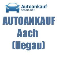 Autoankauf Aach (Hegau)