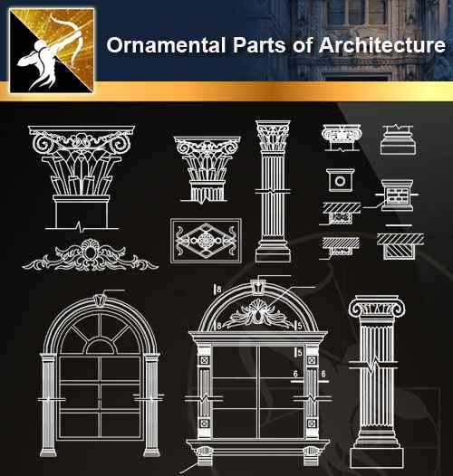 ★【Ornamental Parts of Architecture -Decoration Element CAD Blocks  V 8】@Autocad Decoration Blocks,Drawings,CAD Details,Elevation - Autocad  Design