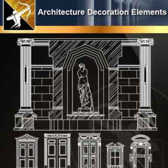 ★【 Architecture Decoration Elements V.3】@Autocad Decoration Blocks,Drawings,CAD Details,Elevation