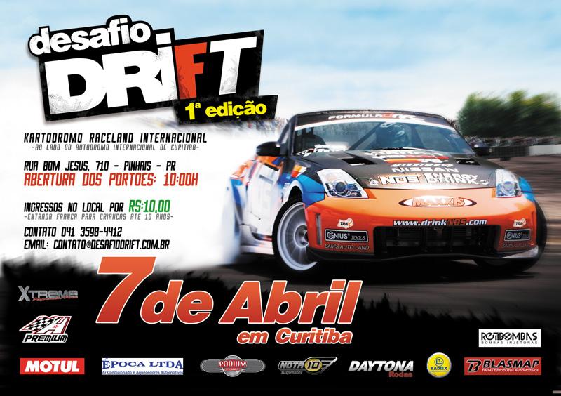 Desafio Drift no Kartódromo Raceland em Pinhais (Curitiba) - 1ª edição de 2013 - Convite
