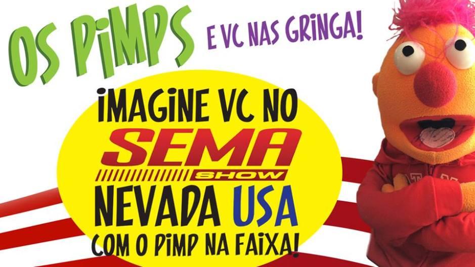 Os Pimps e você no SEMA Show na faixa!