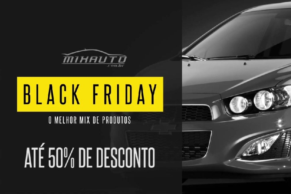 Black Friday até 50% Acessórios Automotivos MixAuto