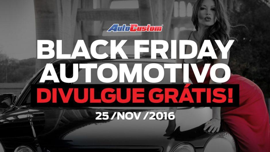 black-friday-2016-25-novembro-setor-automotivo-divulgar