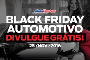 Black Friday Automotivo 2016 - Lista de promoções e divulgar grátis