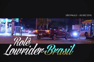 Vídeo Rolê Lowrider Brasil - Fim de Ano 2016