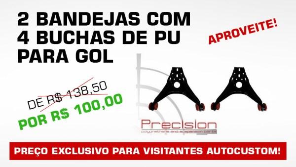 Promoção Kit 2 Bandejas + 4 Buchas de PU para Gol (todas as gerações)