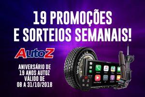 AutoZ comemora 19 anos, traz 19 promoções e Sorteios